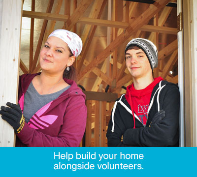 Help Build Your Home Alongside Volunteers