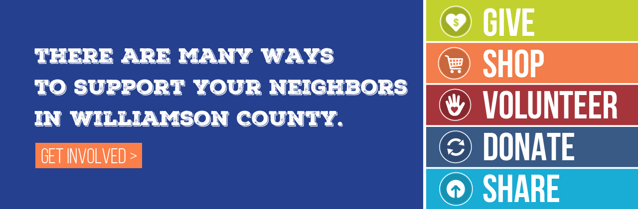 There are many ways to support your neighbors in Williamson County.